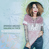Walking in Twos (feat. Stephen Stills) [Raj Ramayya Bollywood Remix] de Amanda Abizaid