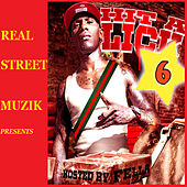 Hit A Lick 6 von Fella Real Street Muzik