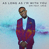 As Long As I'm With You di OMI