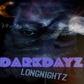 DarkDayz LongNightz by Izzy