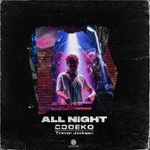 All Night (feat. Trevor Jackson) van Codeko