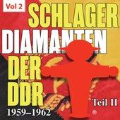Schlager diamanten der DDR, Pt. 2, Vol. 2 by Various Artists