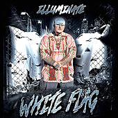 White Flag (feat. Laquan Green) by Illuminate