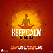 Keep Calm Riddim by Various Artists