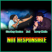 Not Responsible by Starkey Banton