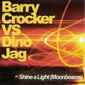 Shine A Light (Moonbeams) by Barry Crocker