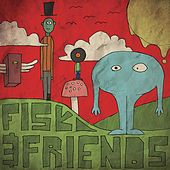Fisk & Friends by Double S