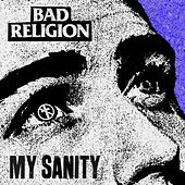My Sanity di Bad Religion