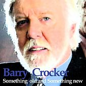 Something Old And Something New by Barry Crocker