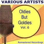 Oldies But Goldies Vol. 6 by Various Artists