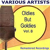 Oldies But Goldies Vol. 8 by Various Artists