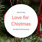 Love for Chistmas (The Best Christmas Songs) de Various Artists