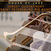 House of Jazz de Sergey Gusyatinsky