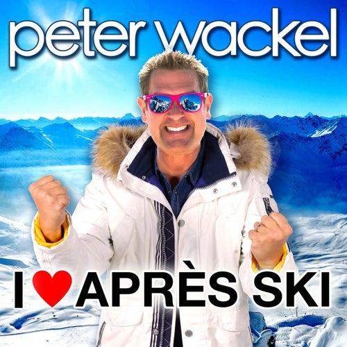 I Love Après Ski von Peter Wackel