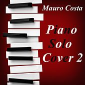 Piano Solo Cover 2 di Mauro Costa