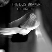 The Dust Braker by Dj tomsten