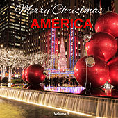 Merry Christmas America (Volume 1) by Various Artists