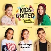 Pour changer le monde de Kids United nouvelle génération