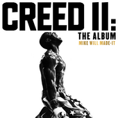Creed II: The Album by Mike Will Made-It