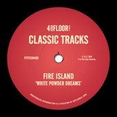 White Powder Dreams by Fire Island