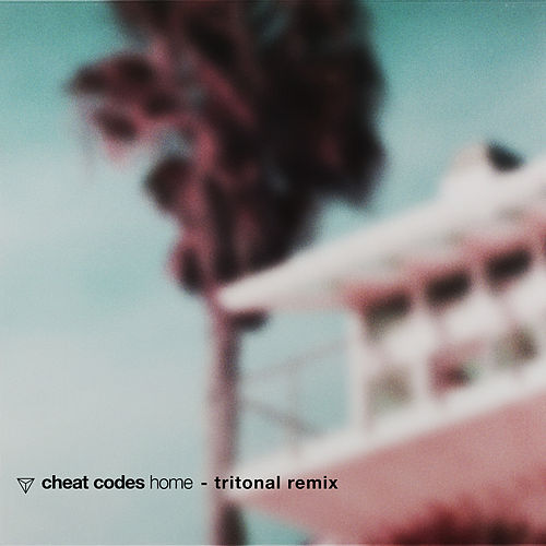 Home (Tritonal Remix) by Cheat Codes
