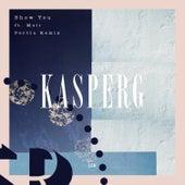 Show You (Perttu Remix) von Kasperg