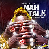 Nah Talk - Single von Elephant Man