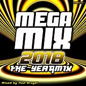 Mega Mix 2018 : The Yearmix (Mixed By Paul Brugel) de Various Artists