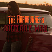 Solitary Man by Roadrunners