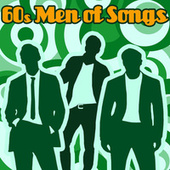60's Men of Songs by Various Artists