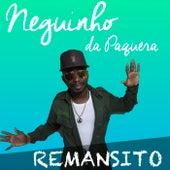 Remansito by Neguinho da Paquera