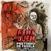 Pretinho de Favela de Alma Djem