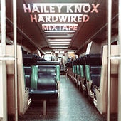 Hardwired Mixtape by Hailey Knox