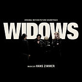 Widows (Original Motion Picture Soundtrack) by Hans Zimmer