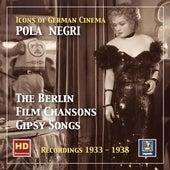 Icons of German Cinema: Pola Negri (Remastered 2018) von Pola Negri