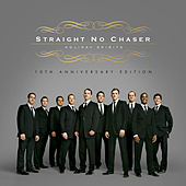 Holiday Spirits (10th Anniversary Deluxe Edition) von Straight No Chaser