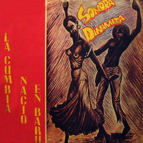 La Cumbia Nació en Barú de La Sonora Dinamita