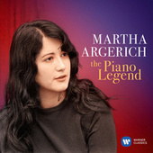 Martha Argerich: The Piano Legend by Martha Argerich