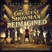 The Greatest Showman: Reimagined (Deluxe) di Various Artists