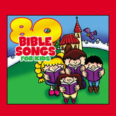 80 Bible Songs for Kids by The Countdown Kids