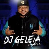 Da gaiola de DJ Geleia