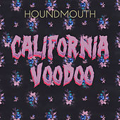 California Voodoo by Houndmouth