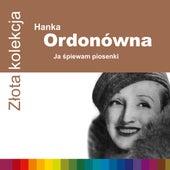 Zlota Kolekcja von Hanka Ordonowna