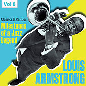Milestones of a Jazz Legend: Louis Armstrong, Vol. 8 by Louis Armstrong
