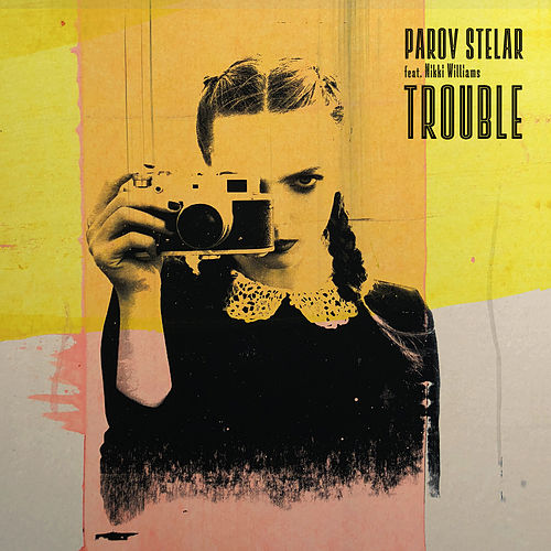 TROUBLE (feat. Nikki Williams) by Parov Stelar