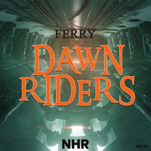 Dawn Riders by Ferry