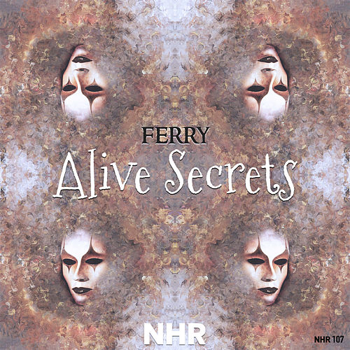 Alive Secrets by Ferry
