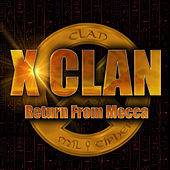 Return from Mecca de X-Clan