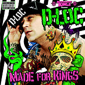 Made for Kings by D-Loc