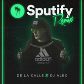 Sputify (Remix Oficial) by DJ Alex
